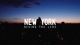 Behind the Lens - New York City