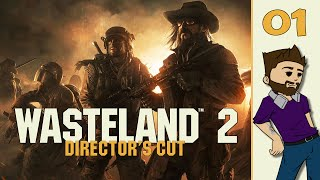 Let's Play: Wasteland 2: Directors Cut - Part 1 - Welcome Ranger - (Gameplay/Playthrough PC)