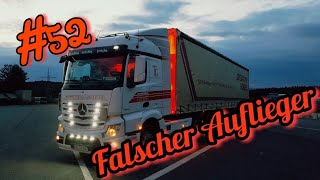 #52 Falscher Auflieger/Lkw Doku/Truck Doku Deutsch