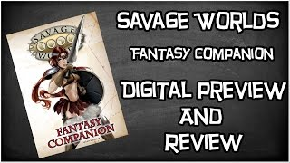 Savage Worlds, Fantasy Companion by Pinnacle Entertainment, Digital Look & Review