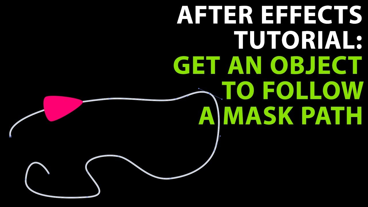 After Effects Tutorial: Get an object to follow a mask path