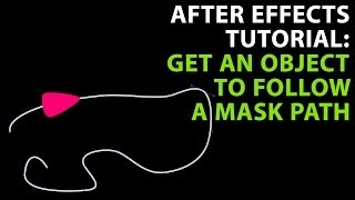 After Effects Tutorial: Get an object to follow a mask path thumbnail