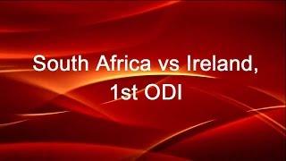 South Africa vs Ireland, 1st ODI - Live