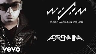 Gambar cover Wisin - Adrenalina (Audio) ft. Jennifer Lopez, Ricky Martin