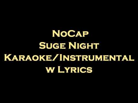 NoCap – Suge Night Karaoke/Instrumental w Lyrics