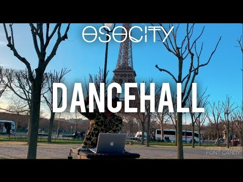 Dancehall Mix 2019  The Best of Dancehall 2019 by OSOCITY
