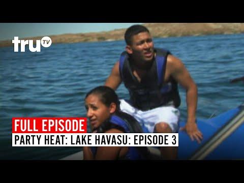 Party Heat: Lake Havasu   FULL EPISODE: Episode 3   TruTV
