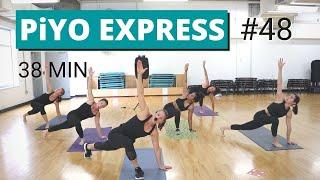 38 Min PiYO Express #48 | Yoga Flow | Cardio Strength | No Equipment Low-Impact