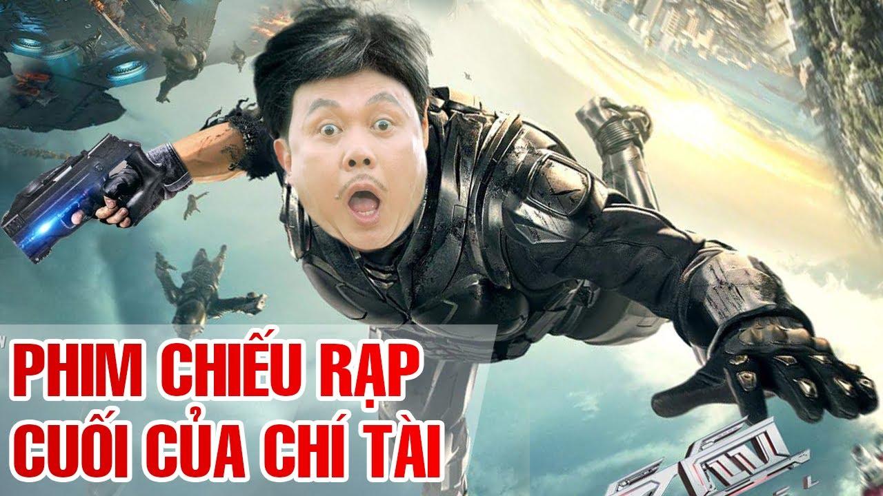 Phim Chiếu Rạp Chí Tài Cuối Cùng Hay Nhất - Phim Hài Việt Nam Xem Là Cười Bể Bụng