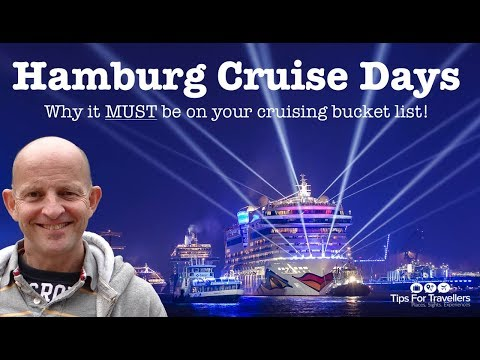 Hamburg Cruise Days. See why it MUST Be On Your Cruising Bucket List!