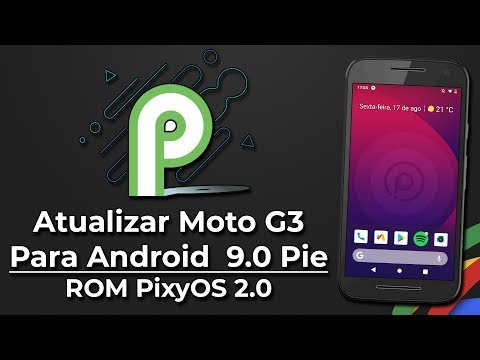 How To Update Moto G3 For Android 9 0 Foot | ROMs PixysOS v2