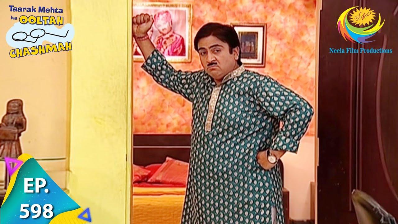 Download Taarak Mehta Ka Ooltah Chashmah - Episode 598 - Full Episode