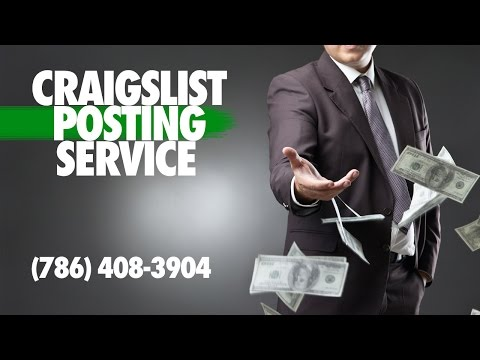 Craigslist posting service | Call Us Today! (786) 408-3904