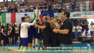 04-06-2017: #fngcraiu16m - Materdominivolley.it Castellana Grotte campione d'Italia U16M