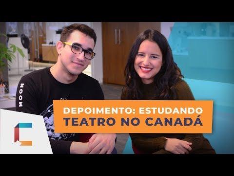Depoimento: Estudando teatro no CANADÁ