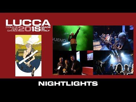 [Lucca Comics & Games] Nightlights 2018