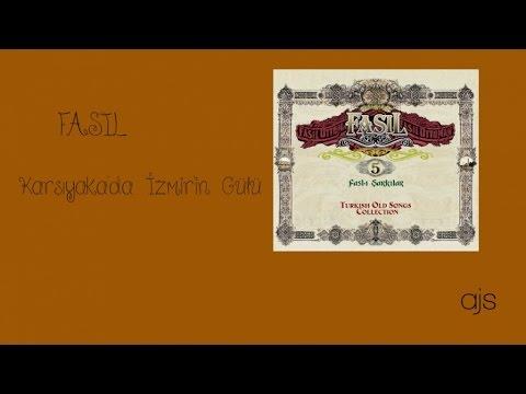 Fasıl 5 - Karşıyaka'da İzmir'in Gülü (Official Audio)