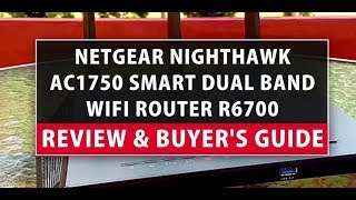 NETGEAR Nighthawk AC1750 Smart Dual Band WiFi Router r6700 Review & Buyer