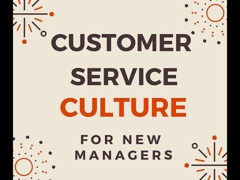Store Manager Academy Week 3 Lesson 4 -  Customer Service Culture