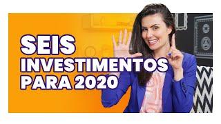 GANHE DINHEIRO EM 2020! TOP 6 investimentos do ano! De Tesouro a Fundos Imobiliários