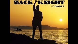 Zack knight Love Controller (feat Dayne.S) Official lyric video