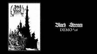 "BLACK STREAM ""Demo '06"""
