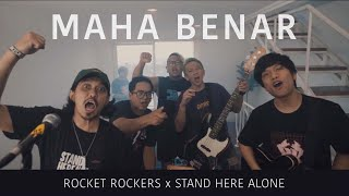 Download Rocket Rockers x Stand Here Alone - Maha Benar (Official Music Video)