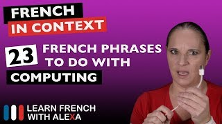 23 French phrases to do with computing