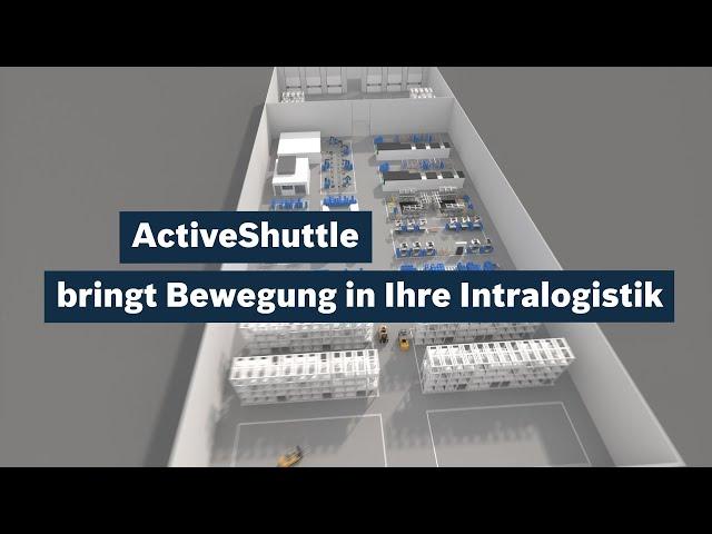 [DE] ActiveShuttle: bringt Bewegung in Ihre Intralogistik