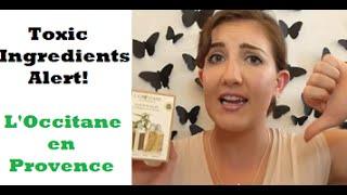 Toxic Ingredients Alert -  L'Occitane en Provence! Thumbnail