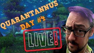 QUARANTANUS DAY #4 | Warcraft Livestream
