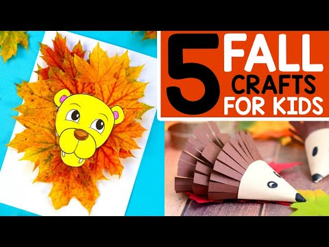 FALL CRAFTS - 5 Easy Fall Crafts for Kids