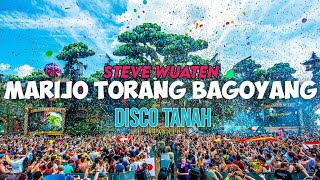 MARIJO TORANG BERGOYANG !!! STEVE WUATEN ( DISKO TANAH REMIX ) 2021