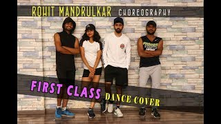 FIRST CLASS  DANCE COVER | KALANK | VARUN DHAWAN | ROHIT MANDRULKAR CHOREOGRAPHY