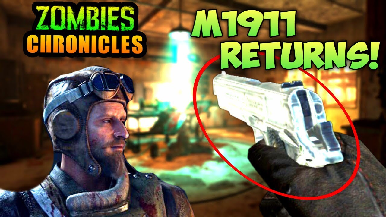Classic Starting Pistol Returns In Zombies Chronicles M1911 Bo3 Zombies Confirmed