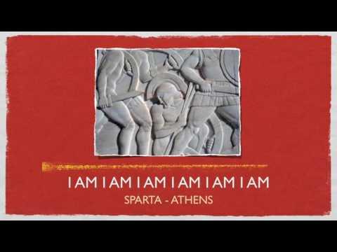 I Am (Sparta / Athens)
