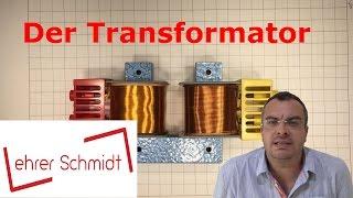 Der Transformator (Trafo)  Elektrizität  Physik  Lehrerschmidt