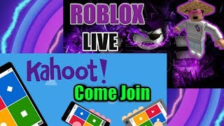 🔴Kahoot live stream AND Roblox #7🔴COME JOIN