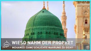 Wieso nahm der Prophet Muhammad (saw.) schlichte Nahrung zu sich? | Stimme des Kalifen