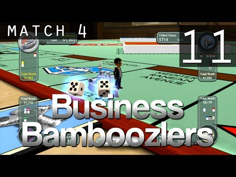 [11] Business Bamboozlers (Monopoly Streets w/ GaLm and the Derp Crew)