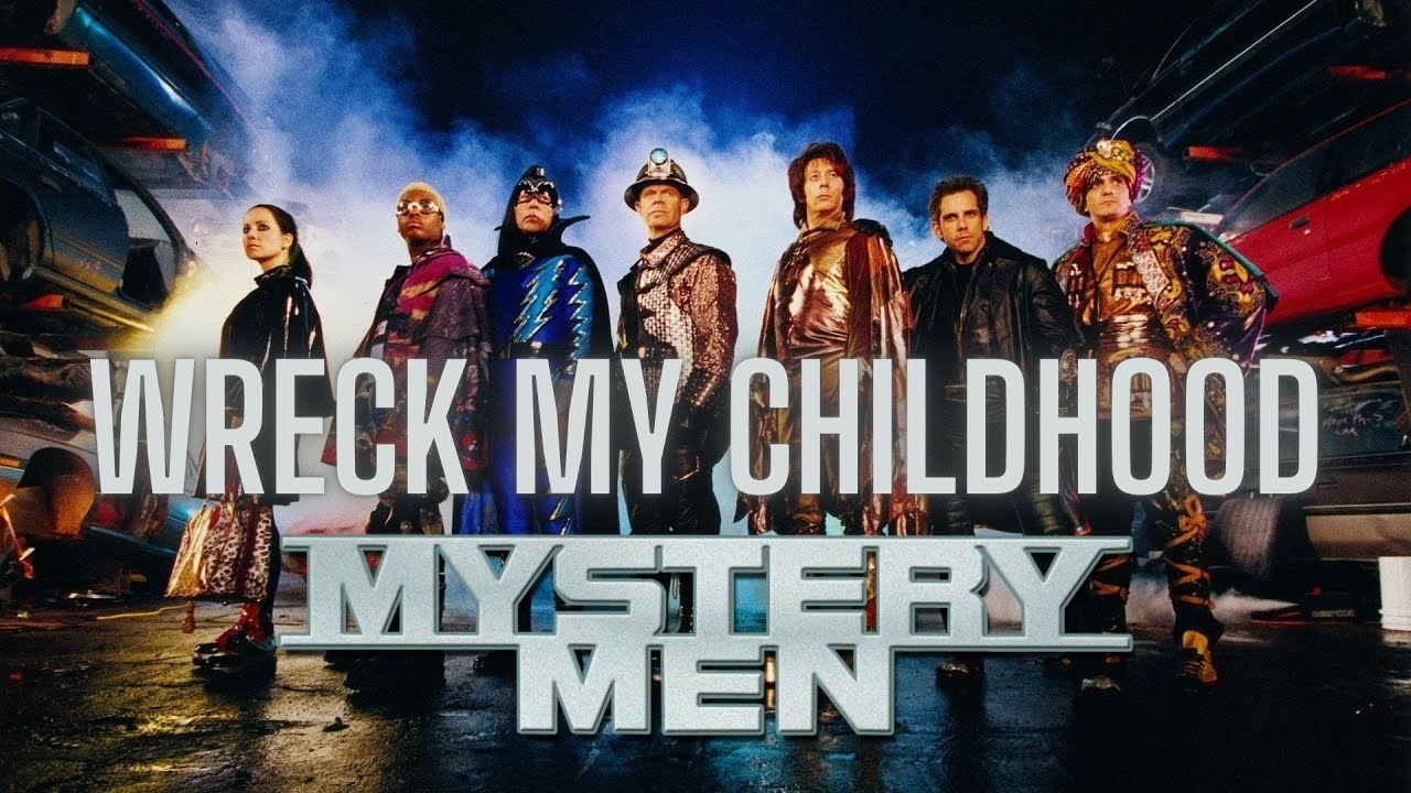 Ep 135: Mystery Men (Wreck My Childhood)