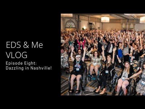 EDS & Me VLOG - Episode Eight: Dazzling in Nashville
