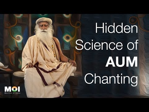 Sadhguru Share The Secret Behind The AUM Chanting | Science of Sound | Mystics of India Mp3