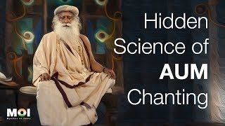 Sadhguru Share The Secret Behind The AUM Chanting | Science of Sound | Mystics of India