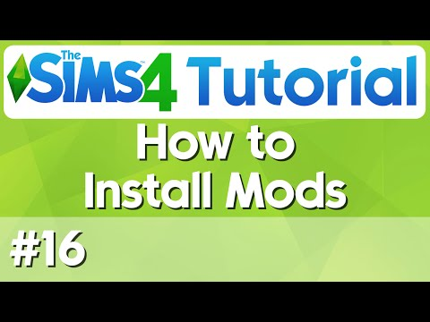The Sims 4 Tutorial - #16 - How to Install Mods