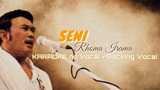 Seni Rhoma Irama KARAOKE no Vocal + Backing Vocal