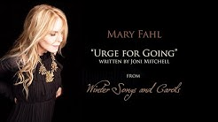 Urge for Going - Mary Fahl