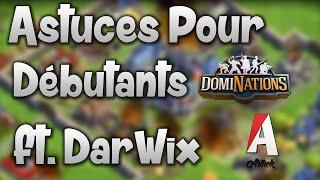 [DOMINATIONS] Astuces pour les débutants avec DarWix !
