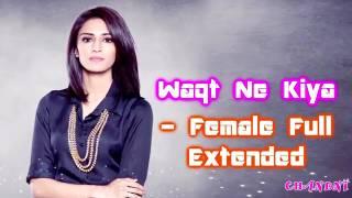 Kuch rang pyar ke asia bhi waqt ne kiya kya haseen sitam singer female