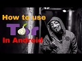 how to use tor on android in hindi